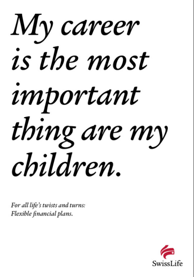 SWISS LIFE INSURANCE_MOST IMPORTANT THING